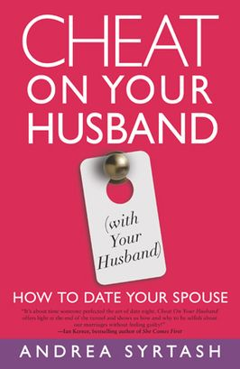 Cheat On Your Husband (With Your Husband)
